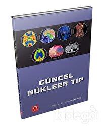 Güncel Nükleer Tıp