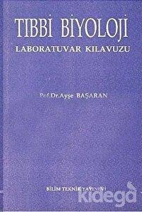 Tıbbi Biyoloji Laboratuvar Kılavuzu
