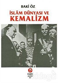İslam Dünyası ve Kemalizm