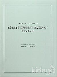 Hicri 835 Tarihli Suret-i Defter-i Sancak-i Arvanid