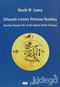 Fifteenth Century Ottoman Realities