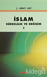 İslam Süreklilik ve Değişim Cilt: 1