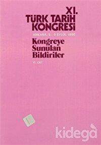 11. Türk Tarih Kongresi 6. Cilt