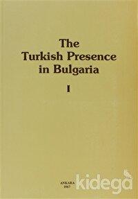 The Turkish Presence in Bulgaria 1