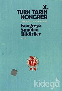 10. Türk Tarih Kongresi - 4. Cilt