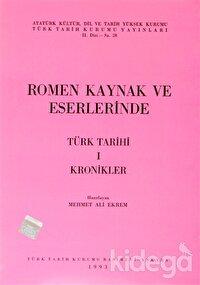 Romen Kaynak ve Eserlerinde Türk Tarihi 1 Kronikler