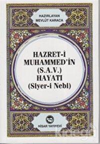 Hazret-i Muhammed'in (S.A.V) Hayatı