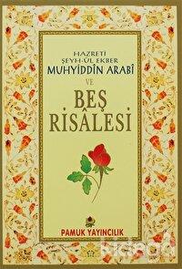 Hazreti Şeyh-ül Ekber Muhyiddin Arabi ve Beş Risalesi (Tasavvuf-027)