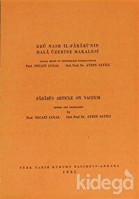 Ebu Nasr İl-Farabi'nin Hala Üzerine Makalesi  / Farabi's Article on Vacuum