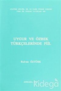 Uygur ve Özbek Türkçelerinde Fiil
