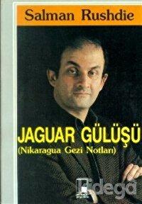 Jaguar Gülüşü (Nikaragua Gezi Notları)