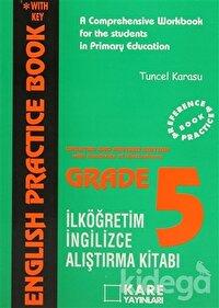 English Practice Book Grade-5 A Comprehensive Workbook for the Students in Primary Education İlköğretim Araştırma Kitabı