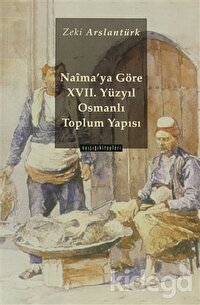 Naima'ya Göre 17 yy. Osmanlı Toplum Yapısı