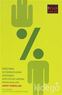 Öğretmen ve Öğrencilerin Gözünden Ders Kitaplarında İnsan Hakları: Anket Sonuçları