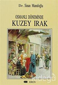 Osmanlı Döneminde Kuzey Irak