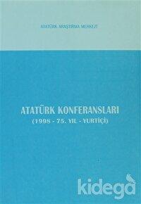 Atatürk Konferansları (1998 - 75. Yıl - Yurtiçi)
