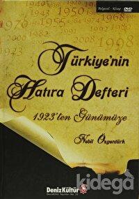 Türkiye'nin Hatıra Defteri 1924'ten Günümüze