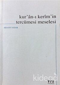 Kur'an-ı Kerim'in Tercümesi Meselesi