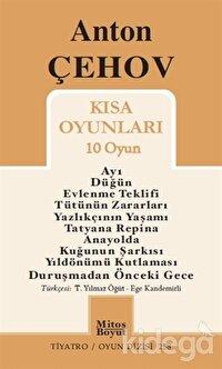 Anton Çehov Kısa Oyunları (10 Oyun)
