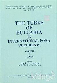 The Turks of Bulgaria in International Fora Documents Volume 1-2 (Takım)