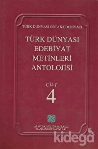 Türk Dünyası Edebiyat Metinleri Antolojisi Cilt: 4
