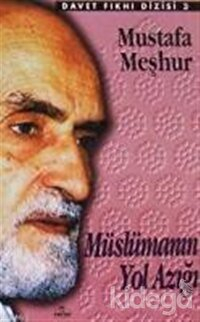 Müslümanın Yol Azığı