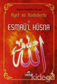 Ayet ve Hadislerle El Esmaü'l Hüsna