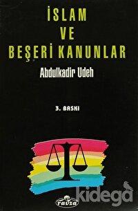 İslam ve Beşeri Kanunlar