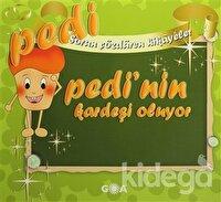Pedi'nin Kardeşi Oluyor