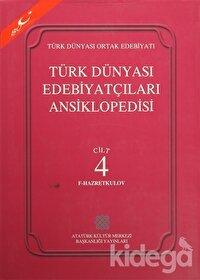 Türk Dünyası Edebiyatçıları Ansiklopedisi Cilt : 4 (F-Hazretkulov)