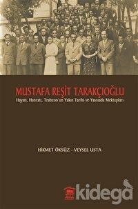 Mustafa Reşit Tarakçıoğlu