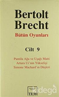 Bertolt Brecht Bütün Oyunları Cilt 9