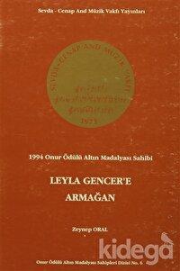 Leyla Gencer'e Armağan