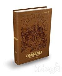 Sorularla Osmanlı İmparatorluğu (Özel Baskı)