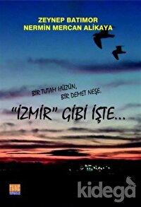 İzmir Gibi İşte