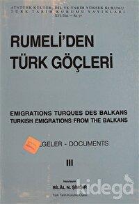 Rumeli'den Türk Göçleri Cilt: 3