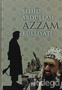 Şehid Abdulah Azzam Külliyatı
