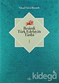 Resimli Türk Edebiyatı Tarihi (2 Cilt Takım)