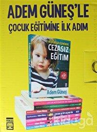 Adem Güneş'le Çocuk Eğitimine İlk Adım (8 Kitap Takım )