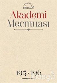 Akademi Mecmuası Sayı: 195-196 Temmuz-Ekim 2020