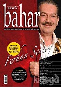 Berfin Bahar Aylık Kültür Sanat ve Edebiyat Dergisi Sayı: 284 Ekim 2021