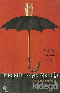Hegel'in Kayıp Mantığı
