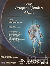 Temel Ortopedi İşlemleri Atlası 4.Cilt