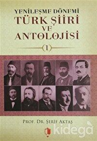 Yenileşme Dönemi Türk Şiiri ve Antolojisi (3 Kitap Takım)