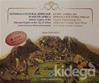 Güney Afrika'da Osmanlı Kültürel Mirası
