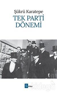 Tek Parti Dönemi