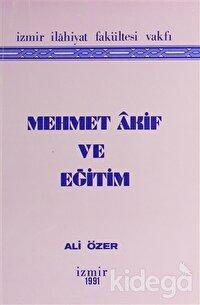 Mehmet Akif ve Eğitim
