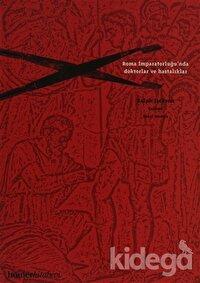 Roma İmparatorluğu'nda Doktorlar ve Hastalıklar