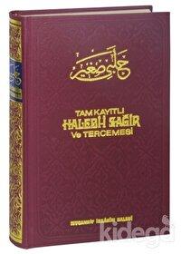 Tam Kayıtlı Halebi-i Sağir ve Tercemesi (2. Hamur)