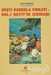 Deşti Kerbela Fırkatı - Ehl-i Beyit'in Izdırabı
